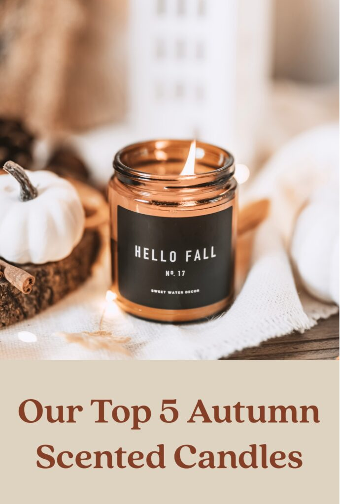 Our Top 5 Autumn Scented Candles